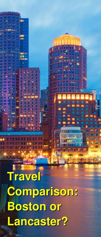 Boston vs. Lancaster Travel Comparison