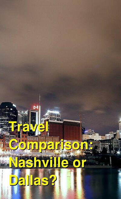 Nashville vs. Dallas Travel Comparison