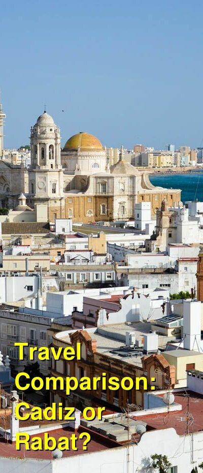 Cadiz vs. Rabat Travel Comparison