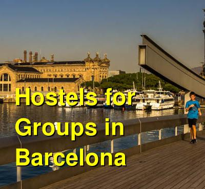 Hostels for Groups in Barcelona | Budget Your Trip