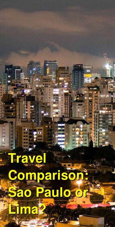 Sao Paulo vs. Lima Travel Comparison
