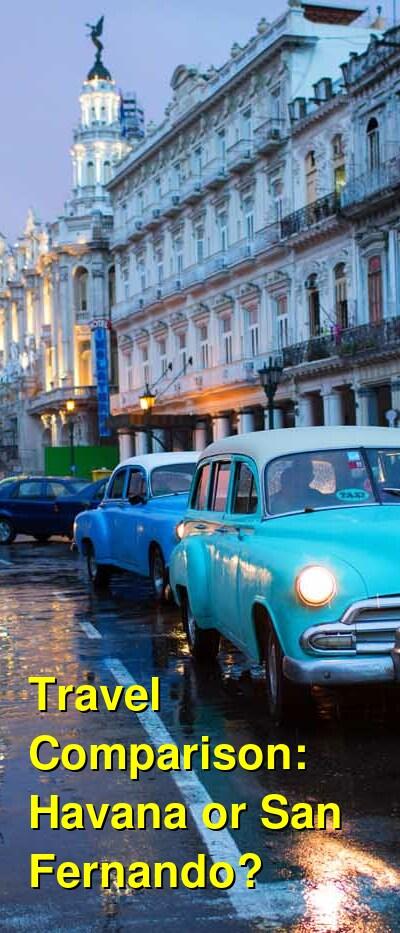 Havana vs. San Fernando Travel Comparison