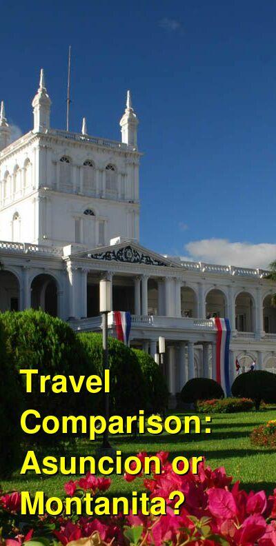 Asuncion vs. Montanita Travel Comparison