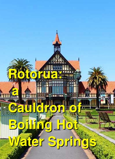 Hot Water Springs in Rotorua | Budget Your Trip