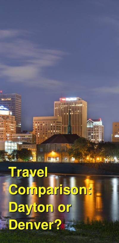 Dayton vs. Denver Travel Comparison