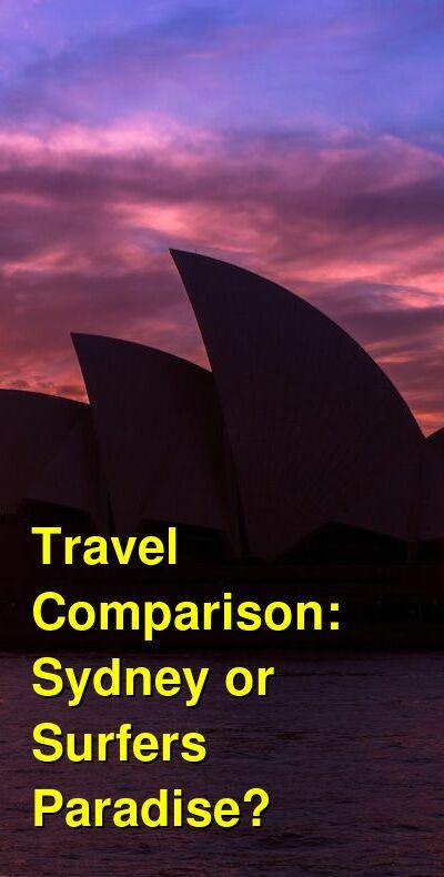 Sydney vs. Surfers Paradise Travel Comparison