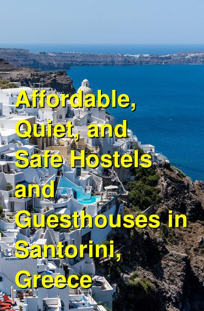 Affordable, Quiet, and Safe Hostels and Guesthouses in Santorini, Greece | Budget Your Trip