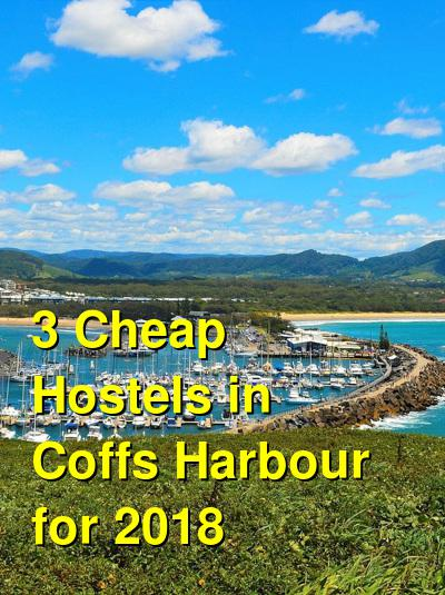 3 Cheap Hostels in Coffs Harbour for 2020 | Budget Your Trip