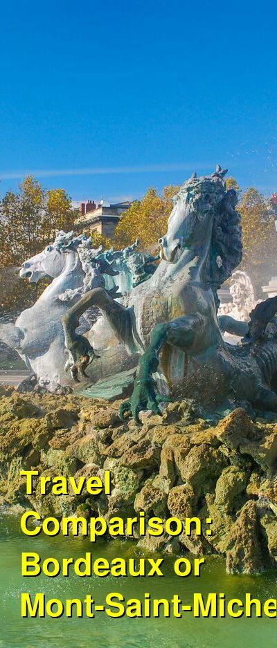 Bordeaux vs. Mont-Saint-Michel Travel Comparison