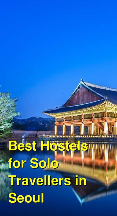 Best Hostels for Solo Travellers in Seoul | Budget Your Trip