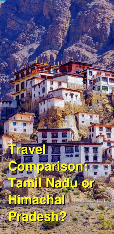 Tamil Nadu vs. Himachal Pradesh Travel Comparison