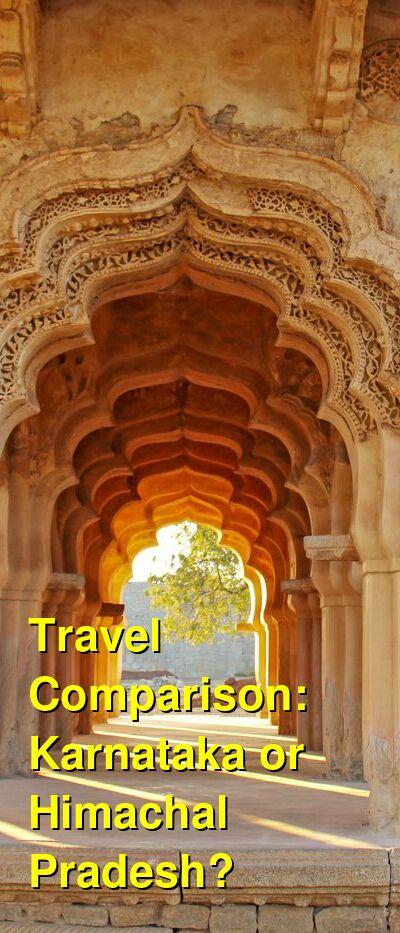 Karnataka vs. Himachal Pradesh Travel Comparison