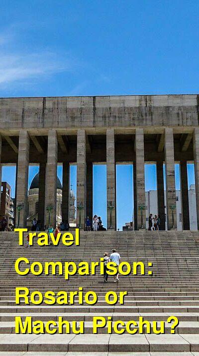 Rosario vs. Machu Picchu Travel Comparison