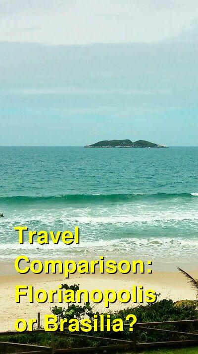 Florianopolis vs. Brasilia Travel Comparison