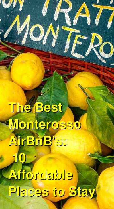 The Best Monterosso AirBnB's: 10 Affordable Places to Stay | Budget Your Trip