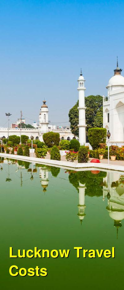 Lucknow Travel Costs & Prices - Baba Imambara Tomb, Mughal History, Markets | BudgetYourTrip.com