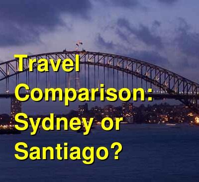 Sydney vs. Santiago Travel Comparison