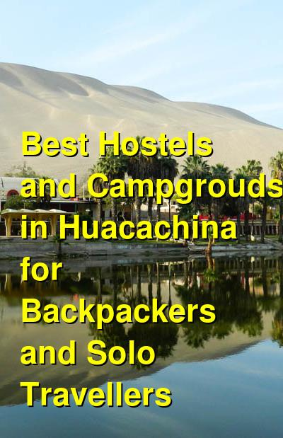 Best Hostels and Campgrouds in Huacachina for Backpackers and Solo Travellers | Budget Your Trip