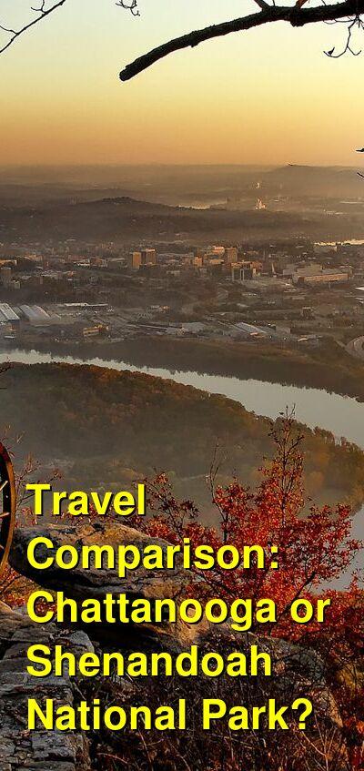 Chattanooga vs. Shenandoah National Park Travel Comparison