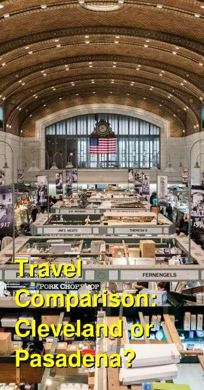 Cleveland vs. Pasadena Travel Comparison