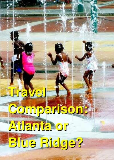 Atlanta vs. Blue Ridge Travel Comparison