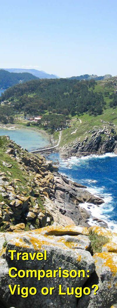 Vigo vs. Lugo Travel Comparison