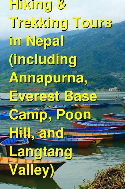 Hiking & Trekking Tours In Nepal (including Annapurna