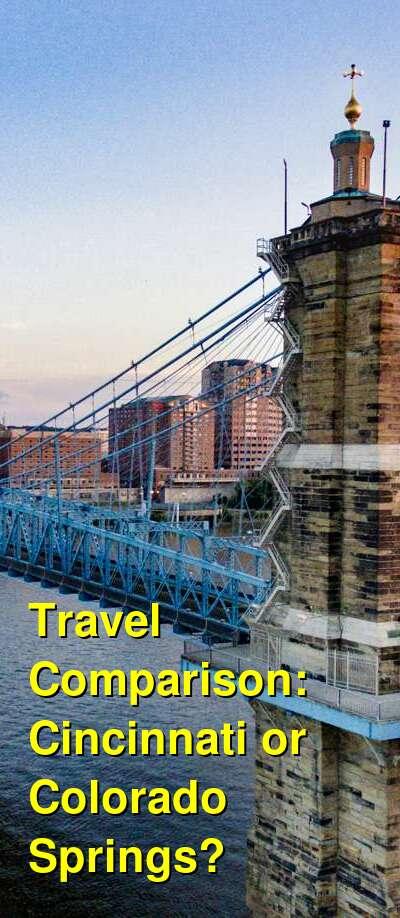Cincinnati vs. Colorado Springs Travel Comparison