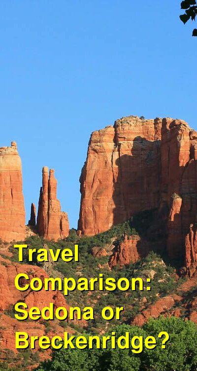 Sedona vs. Breckenridge Travel Comparison