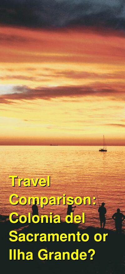 Colonia del Sacramento vs. Ilha Grande Travel Comparison