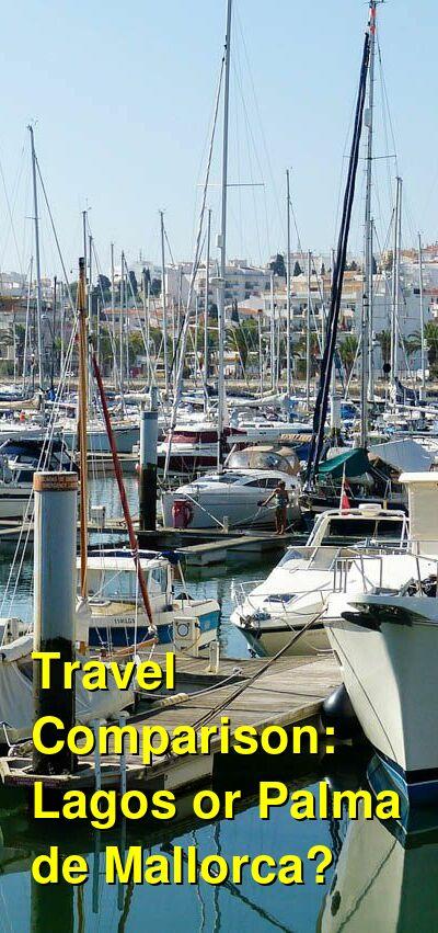 Lagos vs. Palma de Mallorca Travel Comparison