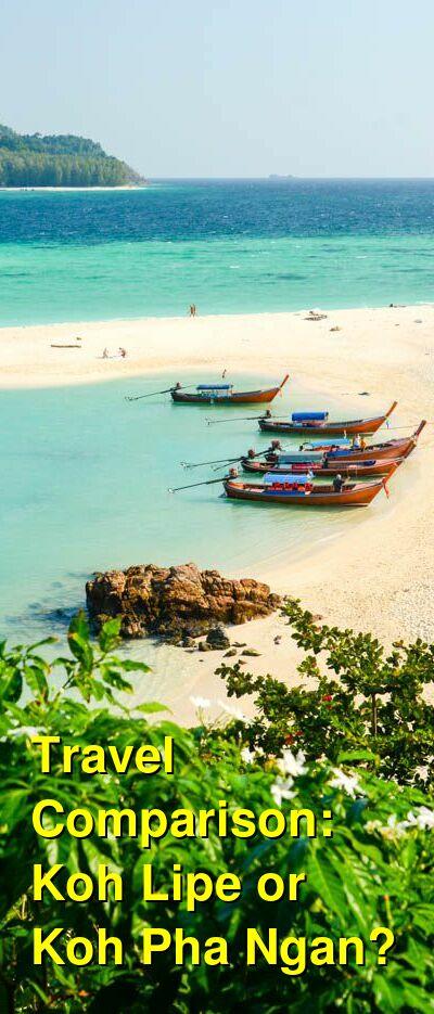 Koh Lipe vs. Koh Pha Ngan Travel Comparison
