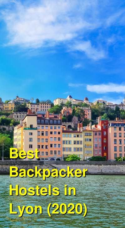 Best Backpacker Hostels in Lyon (2020) | Budget Your Trip