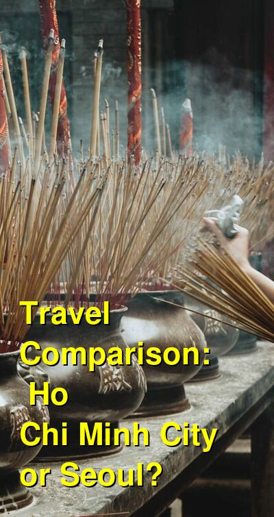 Ho Chi Minh City vs. Seoul Travel Comparison
