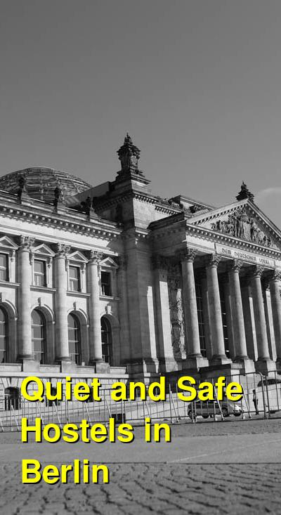 Quiet and Safe Hostels in Berlin | Budget Your Trip