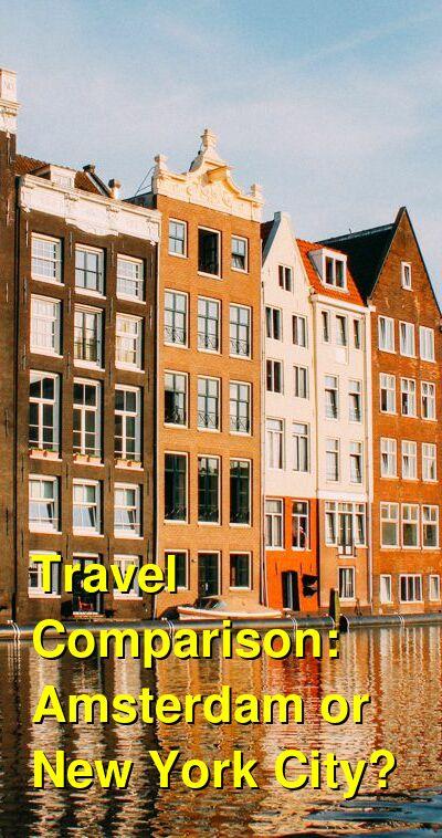 Amsterdam vs. New York City Travel Comparison
