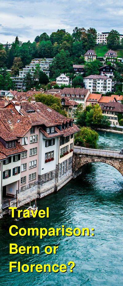 Bern vs. Florence Travel Comparison