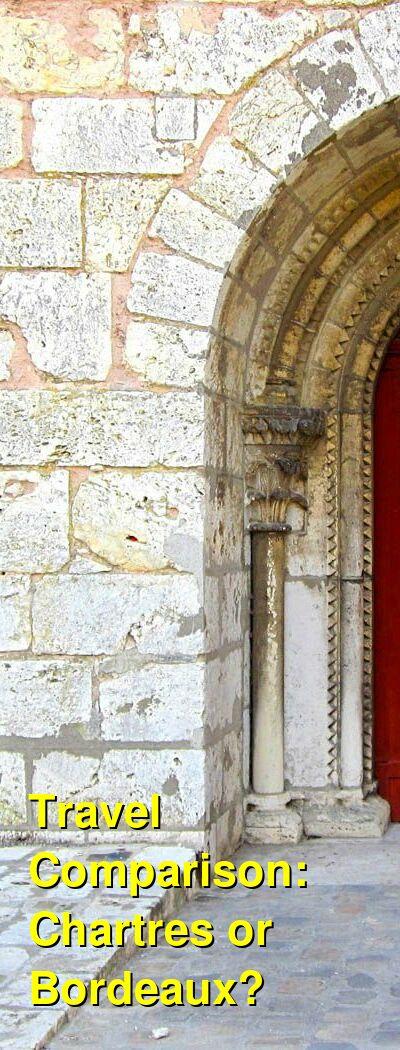 Chartres vs. Bordeaux Travel Comparison