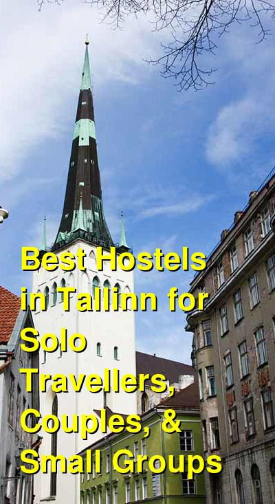 Best Hostels in Tallinn for Solo Travellers, Couples, & Small Groups | Budget Your Trip