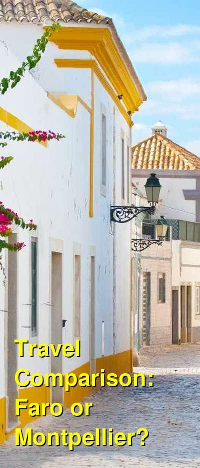 Faro vs. Montpellier Travel Comparison