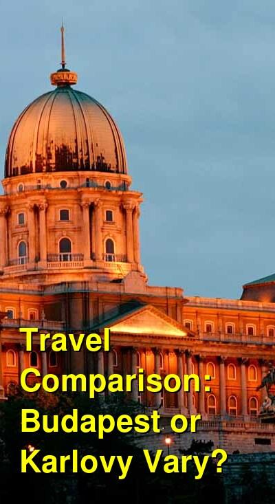 Budapest vs. Karlovy Vary Travel Comparison