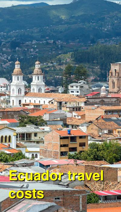 Ecuador Travel Cost - Average Price of a Vacation to Ecuador: Food & Meal Budget, Daily & Weekly Expenses | BudgetYourTrip.com