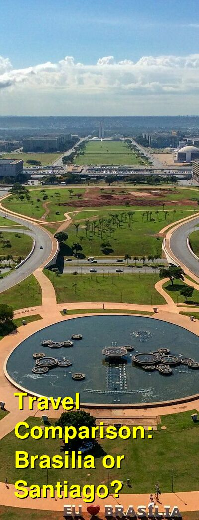 Brasilia vs. Santiago Travel Comparison