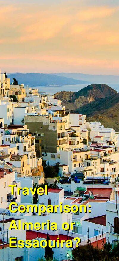 Almeria vs. Essaouira Travel Comparison