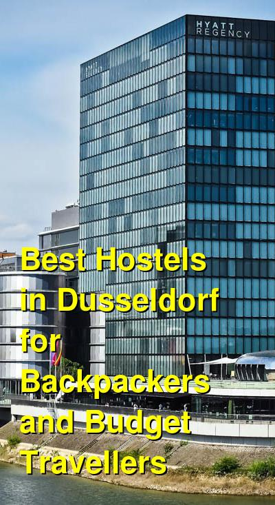 Best Hostels in Dusseldorf for Backpackers and Budget Travellers | Budget Your Trip