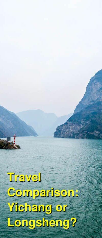 Yichang vs. Longsheng Travel Comparison