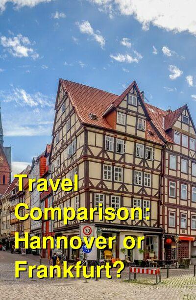 Hannover vs. Frankfurt Travel Comparison