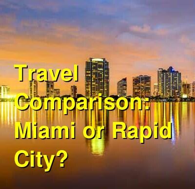 Miami vs. Rapid City Travel Comparison