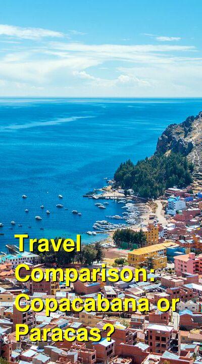 Copacabana vs. Paracas Travel Comparison