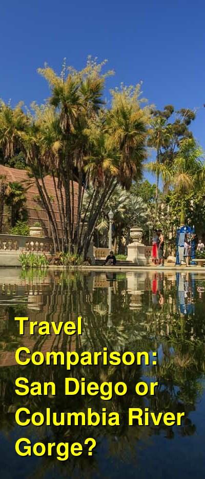 San Diego vs. Columbia River Gorge Travel Comparison